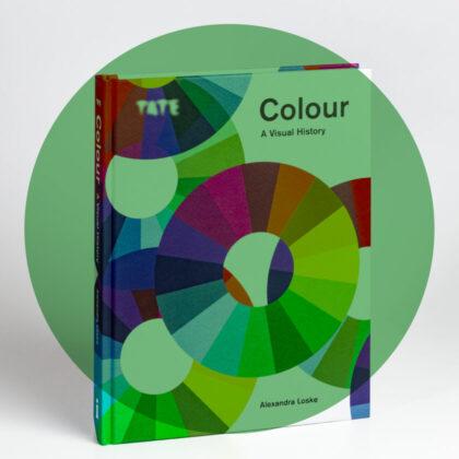 Alexandra Loske Colour A Visual History