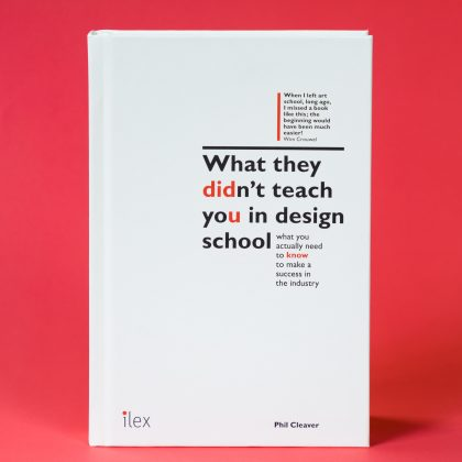 What They Didn't Teach You at Design School