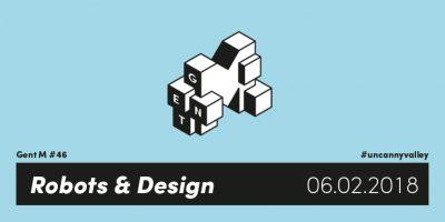 GentM / Robots en design #uncannyvalley