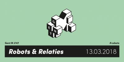GentM / Robots en relaties #cobots