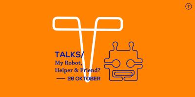 My Robot, Helper and Friend?