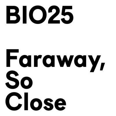 Open Call: Faraway, so Close