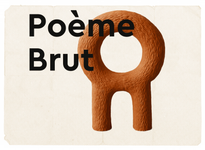 Poème Brut